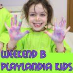 Weekend в Playlandia Kids c пятницы по понедельник!